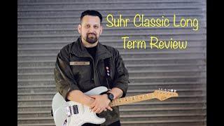Suhr Classic S Strat HSS Long Term Review