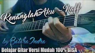 Tutorial Gitar Kenanglah Aku Naff Cover by Indra Batara