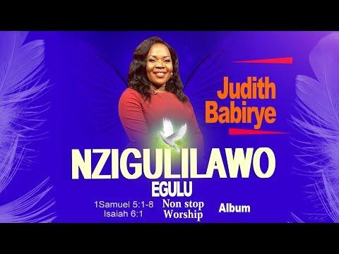 Nzigulilawo Egulu - Judith Babirye (Non-Stop Worship Album) (Ugandan Gospel Music) 2019
