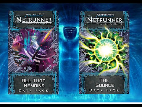 Android Netrunner. All That Remains And The Source Data Packs Cards Evaluation