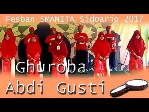 Abdi Gusti | Ghuroba' | Fesban SMANITA Sidoarjo (AKPI 2017)