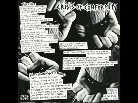 "Crisis of Conformity - Fist Fight! 7"" ( Full Single)"