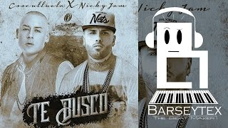 Cosculluela ft. Nicky Jam  ★ Te Busco (Remake) (Instrumental + FLP) (By: Barseytex)