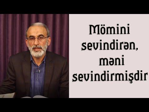 Mömini sevindirən, məni sevindirmişdir...İmam Sadiq (ə)_Hacı Əhliman