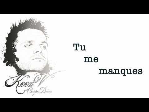 Keen'V - Tu me manques (video lyrics officielle)