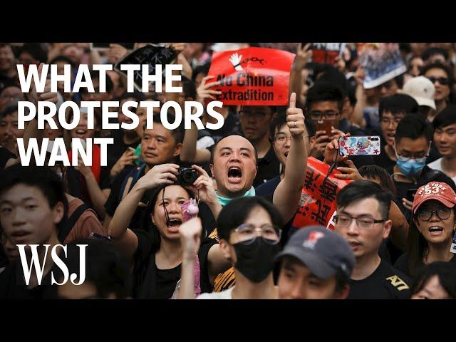What Hong Kong Protesters Want | WSJ