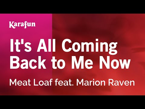 Karaoke It's All Coming Back to Me Now - Meat Loaf *