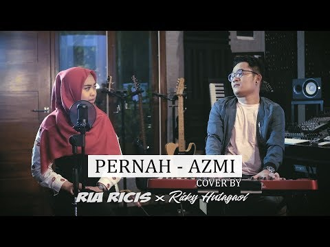 PERNAH - AZMI (COVER BY RIA RICIS)