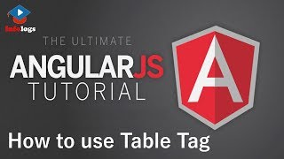 AngularJS Video Tutorals - How to use Table Tag