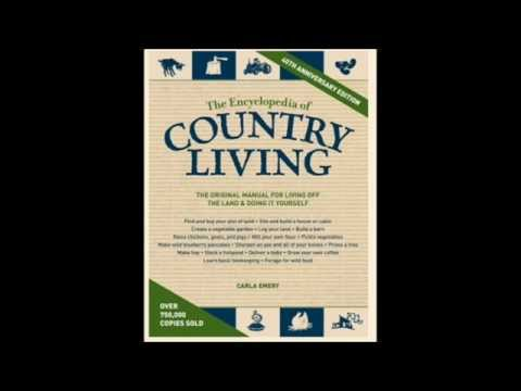 The Encyclopedia Of Country Living By Carla Emery Homesteading Book Review