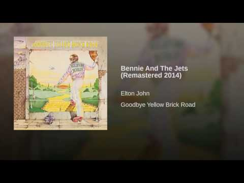 Bennie And The Jets Remastered 2014