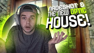 WHATS UP WITH NADESHOT AND THE NEW OPTIC HOUSE