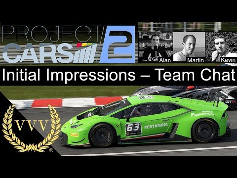 Project Cars 2 Initial Impressions Team Chat