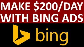 How To EASILY Make $200/Day With Affiliate Marketing And Bing Ads