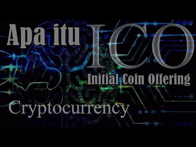 Apa itu ICO ?