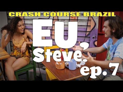 Mastering brazilian portuguese: Eu, Steve. ep. 7: Delicia (Steve meets Maria's doughter)