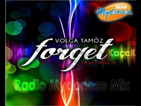 Volga Tamöz  ft Miss N - Forget Radio Mydonose Mix