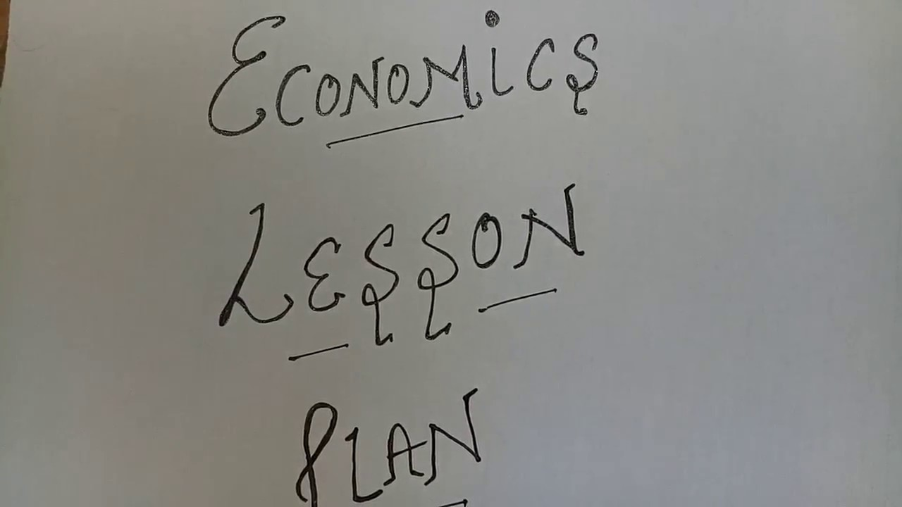 b ed lesson plan new economics youtube
