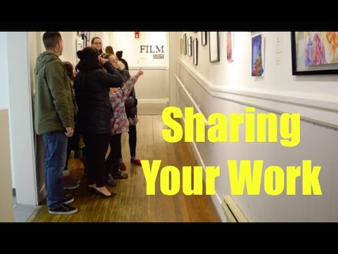 Open Your Art | Sharing Your Work