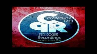 Cosmonov - Kati (Aduboy Remix 2016) [Pure Cocaine Recordings]