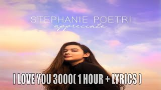 [ 1 HOUR + LYRICS ]  I LOVE YOU 3000   STEPHANIE POETRI