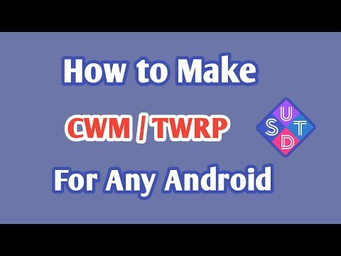 How To Make Cwm Or Twrp Recovery For Any Android Device