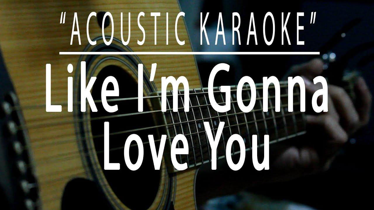 Like I'm gonna love you - Acoustic karaoke (Meghan Trainor feat. John Legend)