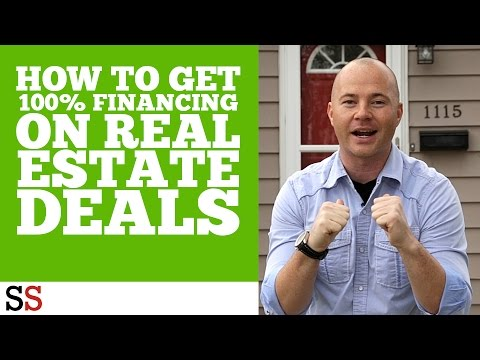 How to Get 100% Financing on Real Estate Deals