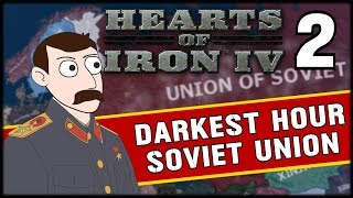 THE SPANISH CIVIL WAR! Hearts of Iron 4 Darkest Hour Soviet Union Campaign Part 2
