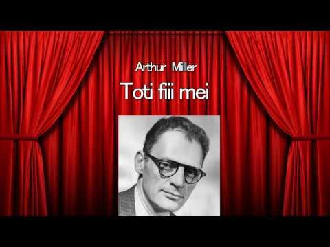 Arthur Miller - Toti fiii mei
