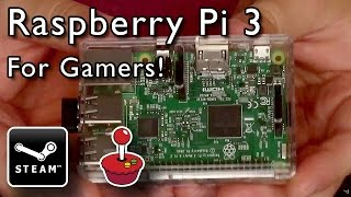 Raspberry Pi 3 - Steam Streaming and Retro Gaming! [Unboxing and Demonstration]