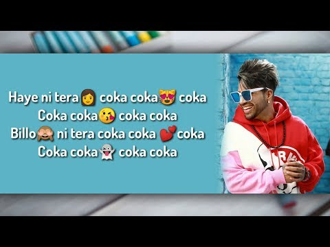 Coka Lyrics - Sukh-E Muzical Doctorz, Jaani | Haye Ni Tera Coka Full Song Lyrical Video