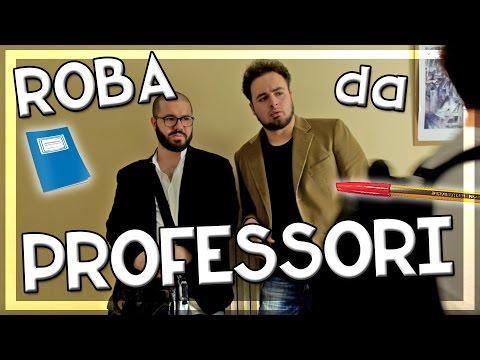 ROBA DA PROFESSORI