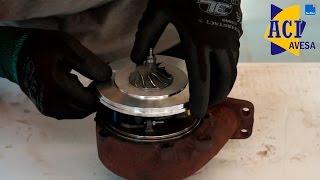 Como reparar un turbo cambiado el cartucho | Avesa