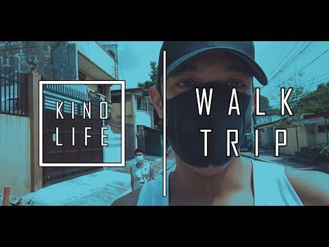 KINO LIFE - WALK TRIP