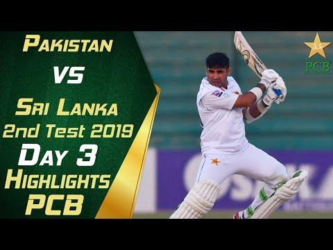 Pakistan Vs Sri Lanka 2019 | Full Highlights Day 3 | 2nd Test Match | PCB