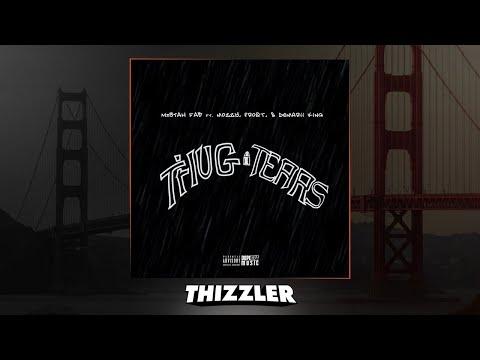 Mistah F.A.B x Mozzy x Lil Frost x Demarii King - Thug Tears (Prod. DJ DHiggs) [Thizzler.com]