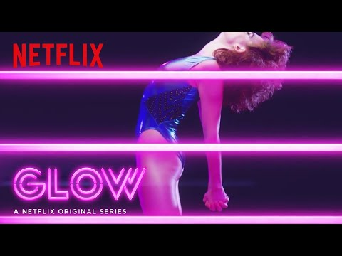 GLOW | Date Announcement [HD] | Netflix