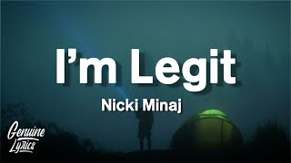 » stream/download ,nicki minaj - i'm legit (lyrics) (tiktok song)connect with nicki https://www.facebook.com/nickiminaj https://www.instagram.com/nickiminaj/...
