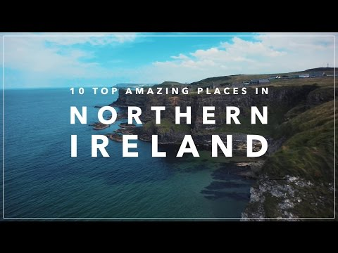 10 Amazing Places in Northern Ireland
