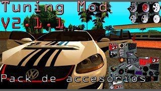 GTA San Andreas \ Install Tuning Mod V2.1.1 2018 + Accessories Pack