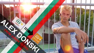 Alex Donski - The Transition from Junior to Professional Tennis Player