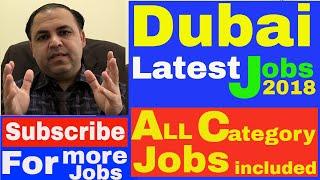 Dubai Latest Jobs 2018 || All Categories Jobs || Jobs in Dubai Video