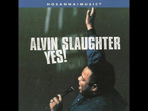Alvin Slaughter- God Is Good (Hosanna! Music)