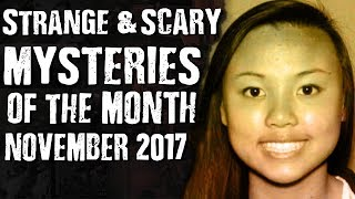 Strange & Scary Mysteries of The Month November 2017