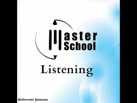 Ingilis dili dersleri/Dinleme metni/ Listening- ders16