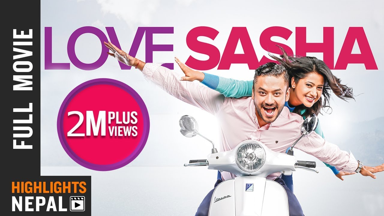LOVE SASHA   New Nepali Full Movie 2018   Karma, Keki Adhikari, Asif Shah, Shivani Chalise