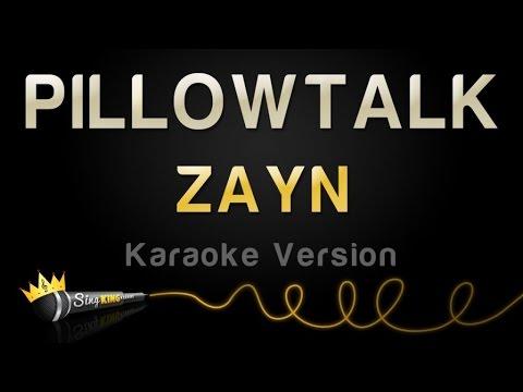 ZAYN - PILLOWTALK (Karaoke Version)