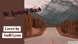 """No Looking Back"" Damita - cover by Andi Lynn Woods"