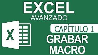 Curso Excel Avanzado - Capitulo 1 - Grabar Macro